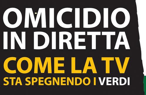 <!-- AddThis Sharing Buttons above -->Angelo Bonelli ed i Verdi hanno iniziato uno sciopero della fame ad oltranza per protesta contro il fatto inconfutabile che le reti televisive italiane abbiano tralasciato in questi ultimi mesi […]<!-- AddThis Sharing Buttons below --><!-- AddThis Sharing Buttons below -->