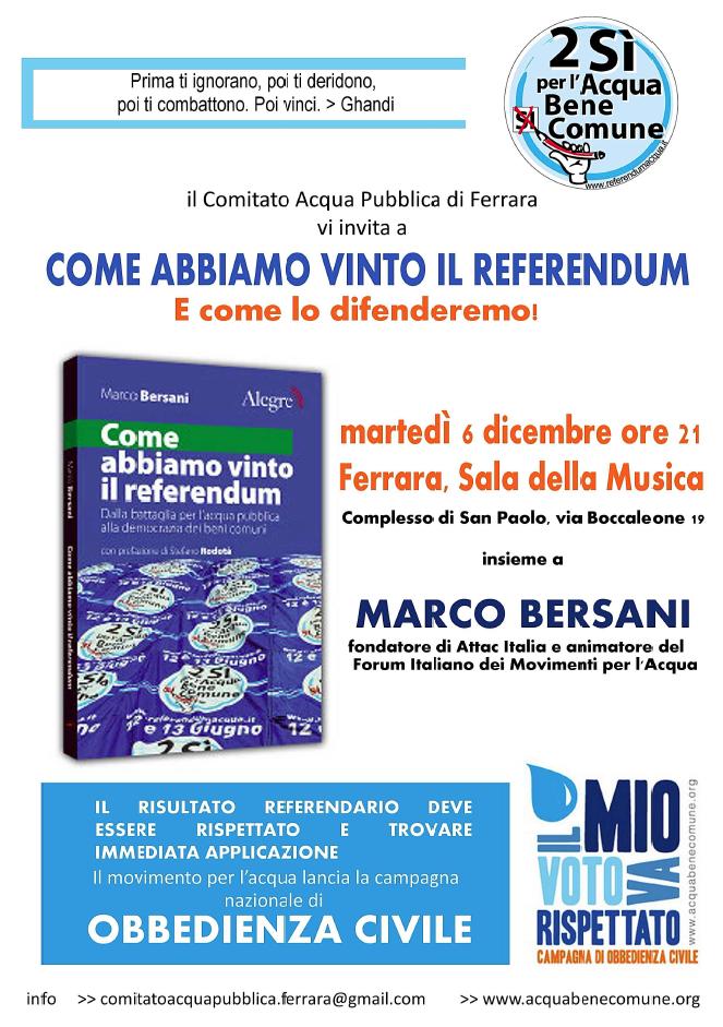 """<div class=""""at-above-post-arch-page addthis_tool"""" data-url=""""http://www.verdi.ferrara.it/sito/2011/11/25/come-abbiamo-vinto-il-referendum-e-come-lo-difenderemo/""""></div>Comitato Acqua Pubblica – Ferrara martedì 6 dicembre alle ore 21.00 Sala della Musica c/o Complesso di San Paolo Boccaleone 19 Ferrara (Ferrara, Italy) """"COME ABBIAMO VINTO IL REFERENDUM"""", e […]<!-- AddThis Advanced Settings above via filter on get_the_excerpt --><!-- AddThis Advanced Settings below via filter on get_the_excerpt --><!-- AddThis Advanced Settings generic via filter on get_the_excerpt --><!-- AddThis Share Buttons above via filter on get_the_excerpt --><!-- AddThis Share Buttons below via filter on get_the_excerpt --><div class=""""at-below-post-arch-page addthis_tool"""" data-url=""""http://www.verdi.ferrara.it/sito/2011/11/25/come-abbiamo-vinto-il-referendum-e-come-lo-difenderemo/""""></div><!-- AddThis Share Buttons generic via filter on get_the_excerpt -->"""