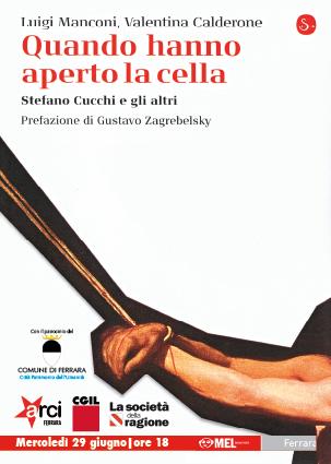 """<div class=""""at-above-post-cat-page addthis_tool"""" data-url=""""http://www.verdi.ferrara.it/sito/2011/06/17/quando-hanno-aperto-la-cella/""""></div>Arci di Ferrara CGIL La Società della Ragione con il Patrocinio del Comune di Ferrara Mercoledì 29 giugno – ore 18 Mel Book Store Piazza Trento e Trieste Palazzo San […]<!-- AddThis Advanced Settings above via filter on get_the_excerpt --><!-- AddThis Advanced Settings below via filter on get_the_excerpt --><!-- AddThis Advanced Settings generic via filter on get_the_excerpt --><!-- AddThis Share Buttons above via filter on get_the_excerpt --><!-- AddThis Share Buttons below via filter on get_the_excerpt --><div class=""""at-below-post-cat-page addthis_tool"""" data-url=""""http://www.verdi.ferrara.it/sito/2011/06/17/quando-hanno-aperto-la-cella/""""></div><!-- AddThis Share Buttons generic via filter on get_the_excerpt -->"""